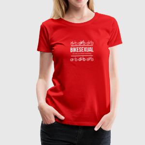BIKESEXUAL - I'LL RIDE JUST ABOUT ANYTHING - Women's Premium T-Shirt