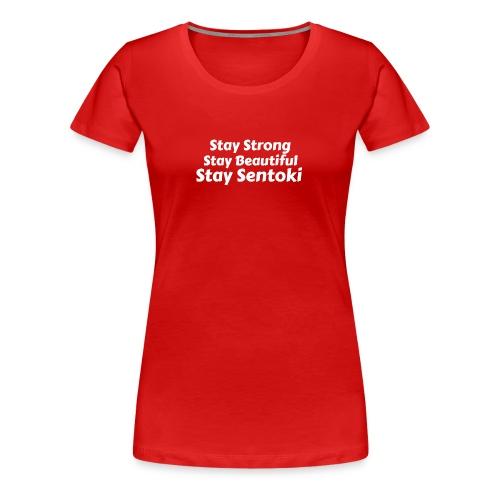 Sentoki's slogan - Women's Premium T-Shirt