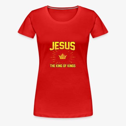 Jesus The king of kings religious shirt - Women's Premium T-Shirt
