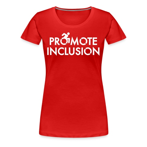 Promote Inclusion - Women's Premium T-Shirt