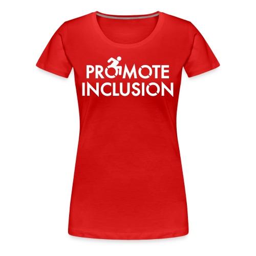 Promote Inclusion - Women's Premium T-Shirt