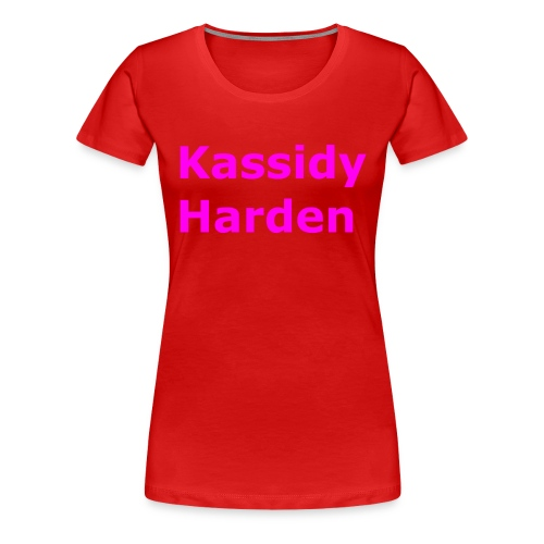 Kassidy Harden - Women's Premium T-Shirt