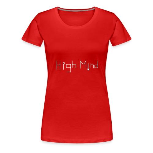 HIGH MIND ORIGINAL WHITE BLACK - Women's Premium T-Shirt