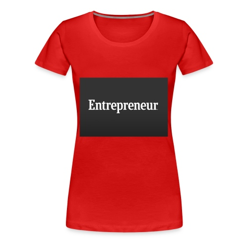 Entrepreneur - Women's Premium T-Shirt