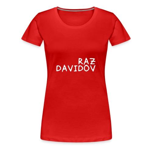 Raz Davidov Text - Women's Premium T-Shirt