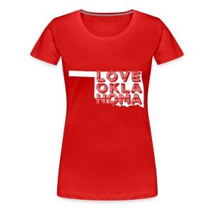 LOVE OKLAHOMA - Women's Premium T-Shirt