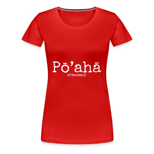 Hawaiian Days - Women's Premium T-Shirt