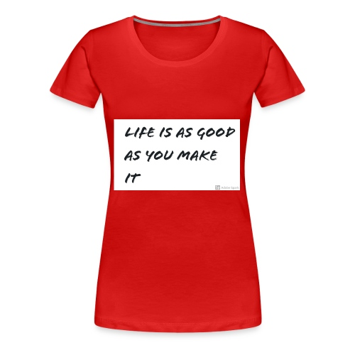 Saying - Women's Premium T-Shirt