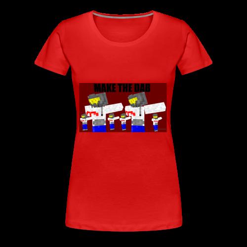 Make The DAB - Women's Premium T-Shirt