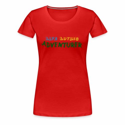 Life loving adventurer text - Women's Premium T-Shirt