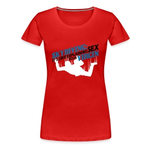 Skydiving - Women's Premium T-Shirt