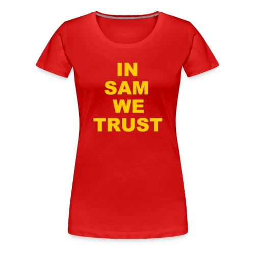 In SD We Trust - Women's Premium T-Shirt