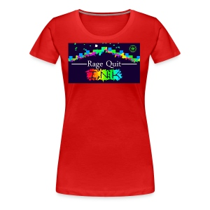 Rage Quitting - Women's Premium T-Shirt
