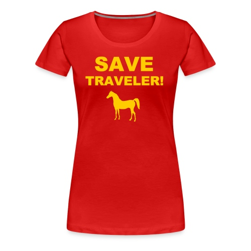 Save Traveler - Women's Premium T-Shirt