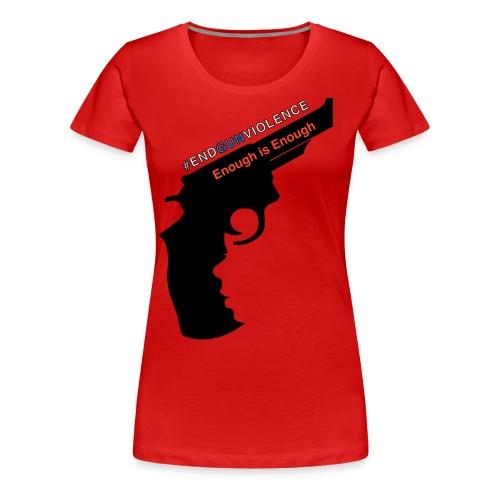 End Gun Violence - Women's Premium T-Shirt