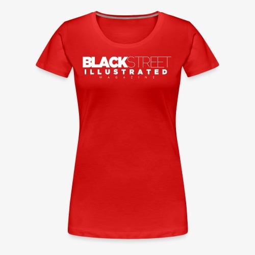 BlackStreet Illustrated Magazine - Women's Premium T-Shirt