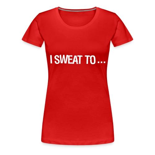 2 Isweatto - Women's Premium T-Shirt