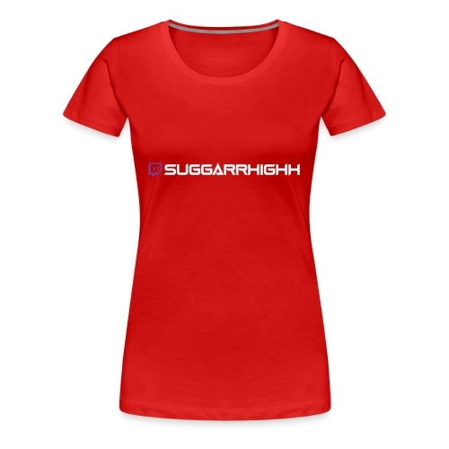 Suggarrhighh Handle - Women's Premium T-Shirt