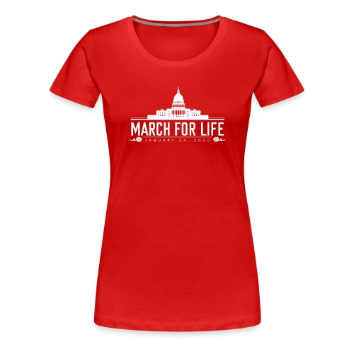 March for Life Capitol 2020 - Women's Premium T-Shirt