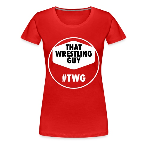 That Wrestling Guy - Women's Premium T-Shirt