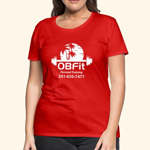 OB Fit with pn white personal training - Women's Premium T-Shirt