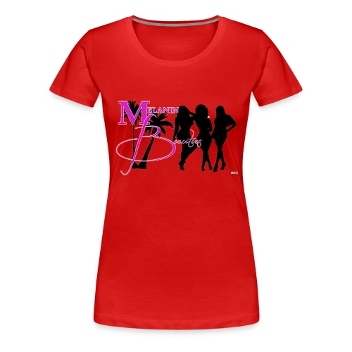 CRAVUS MELANIN BEAUTIES 22 - Women's Premium T-Shirt