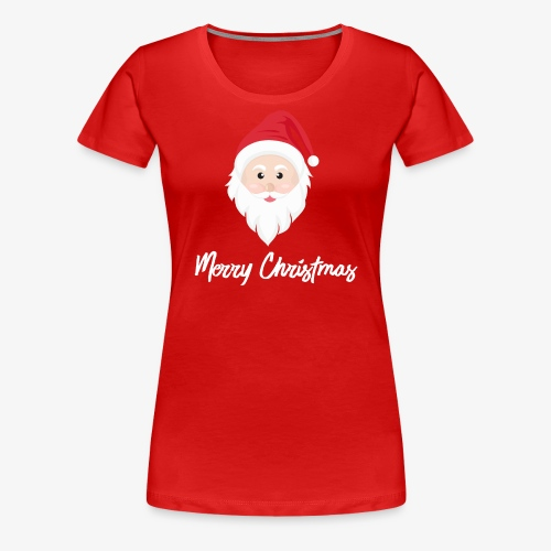 Merry Christmas Santa Claus - Women's Premium T-Shirt
