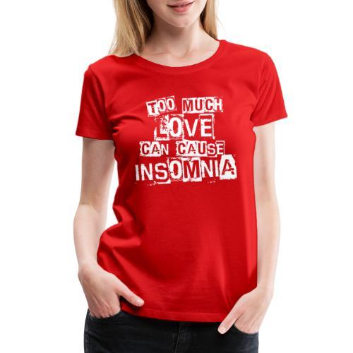 love lover insomnia - Women's Premium T-Shirt