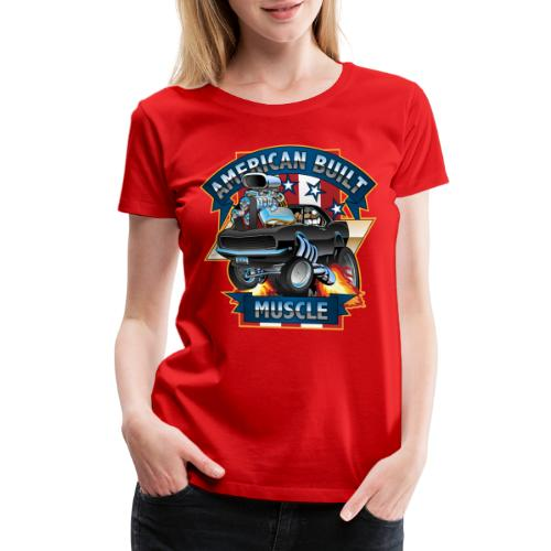 American Built Muscle - Classic Muscle Car Cartoon - Women's Premium T-Shirt
