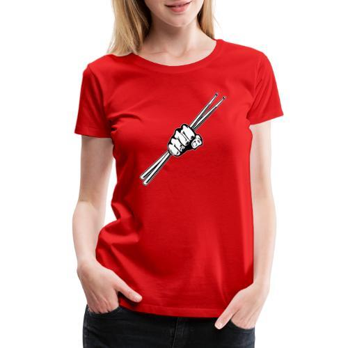 Drum Sticks Fist Punch - Women's Premium T-Shirt
