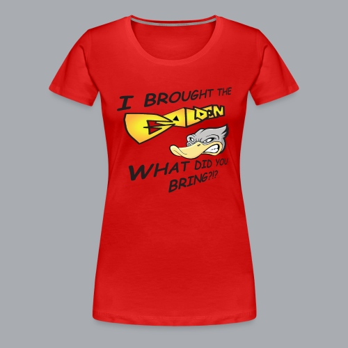 I brought the awesome - Women's Premium T-Shirt