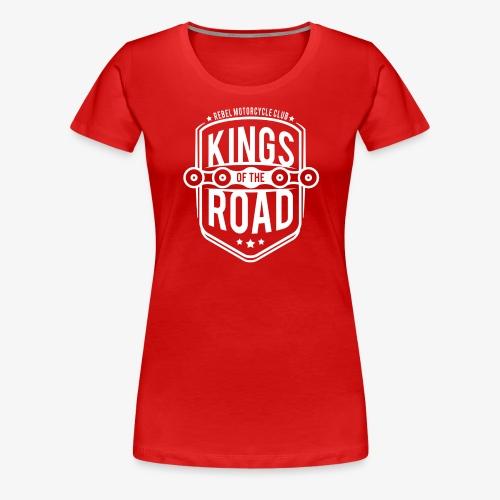 KINGS OF THE ROAD - Women's Premium T-Shirt