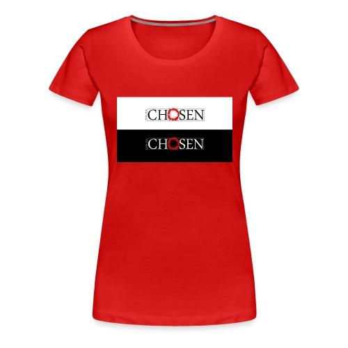 Chosen - Women's Premium T-Shirt