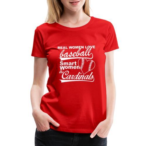 Real Women Love Baseball - Women's Premium T-Shirt