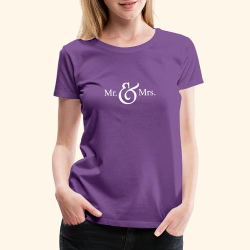 MR.& MRS . TEE SHIRT - Women's Premium T-Shirt
