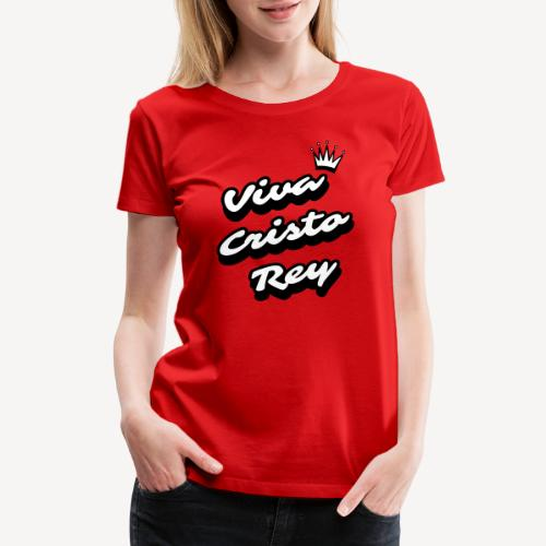 VIVA CRISTO REY - Women's Premium T-Shirt