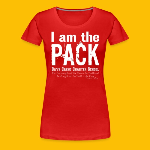 I am the PACK - Women's Premium T-Shirt