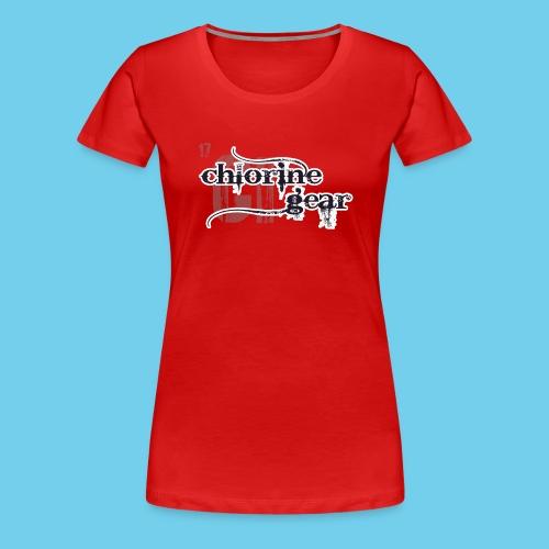 Chlorine Gear Textual B W - Women's Premium T-Shirt