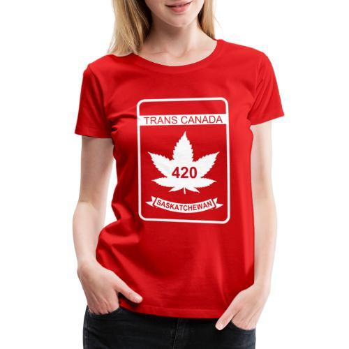 TRANS CANADA 420 SASKATCHEWAN - Women's Premium T-Shirt