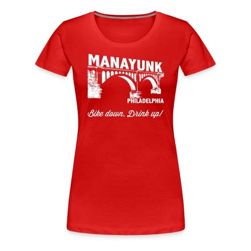 Manayunk - Women's Premium T-Shirt