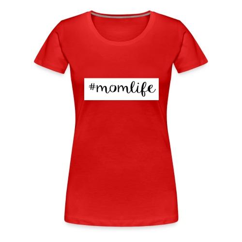 #momlife - Women's Premium T-Shirt