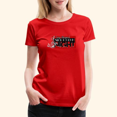 Night Club Night - Women's Premium T-Shirt