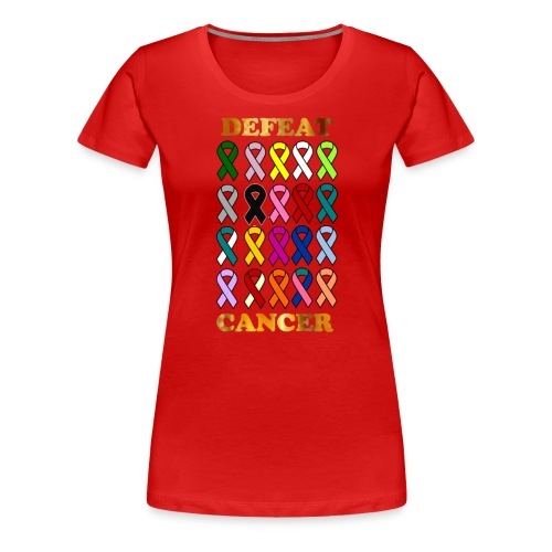 DEFEAT CANCER - Women's Premium T-Shirt
