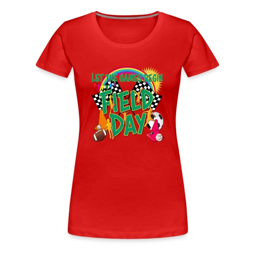 Field Day Games for SCHOOL - Women's Premium T-Shirt