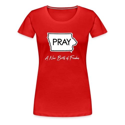 A New Birth of Freedom - Women's Premium T-Shirt