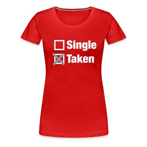 Taken - Women's Premium T-Shirt