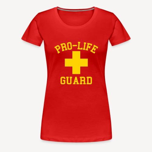 PRO LIFE GUARD - Women's Premium T-Shirt
