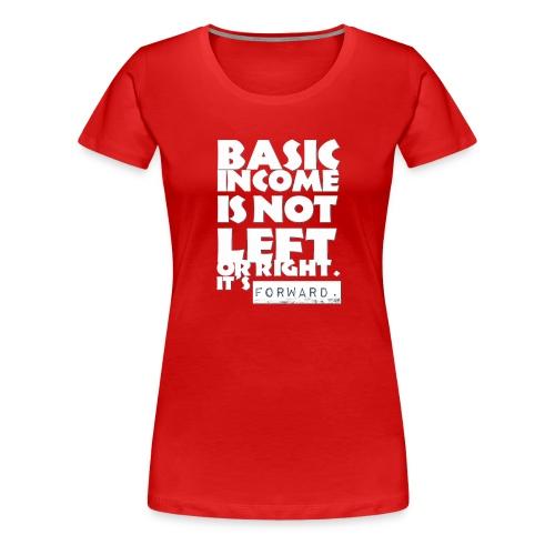 BI is not left or right all white - Women's Premium T-Shirt