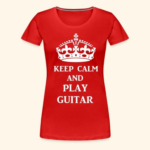keep calm play guitar wht - Women's Premium T-Shirt