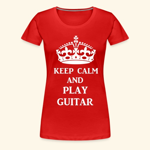 keep calm play guitar wht - Women's Premium T-Shirt